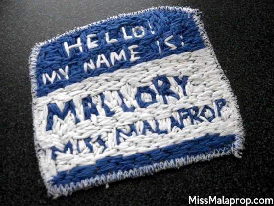 Miss Malaprop embroidered name tag