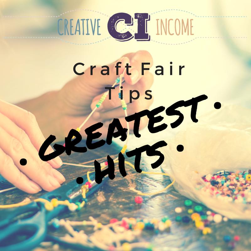 Greatest Hits: Craft Fair Tips