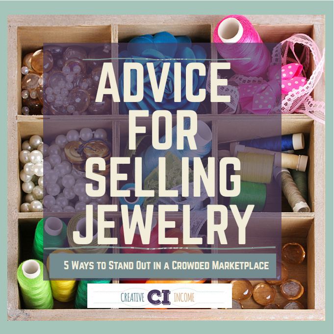 Advice For Selling Jewelry 5 Ways To Stand Out In A Crowded